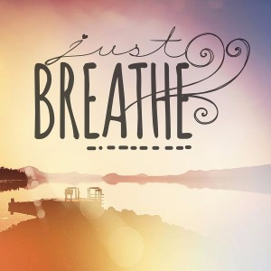 Inspirational Typographic Quote – Just Breathe